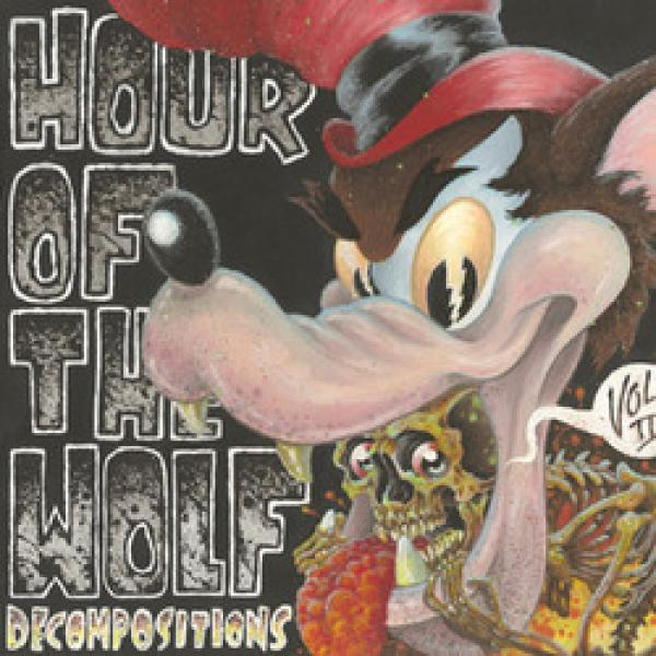 Hour Of The Wolf - Decompositions Vol. II