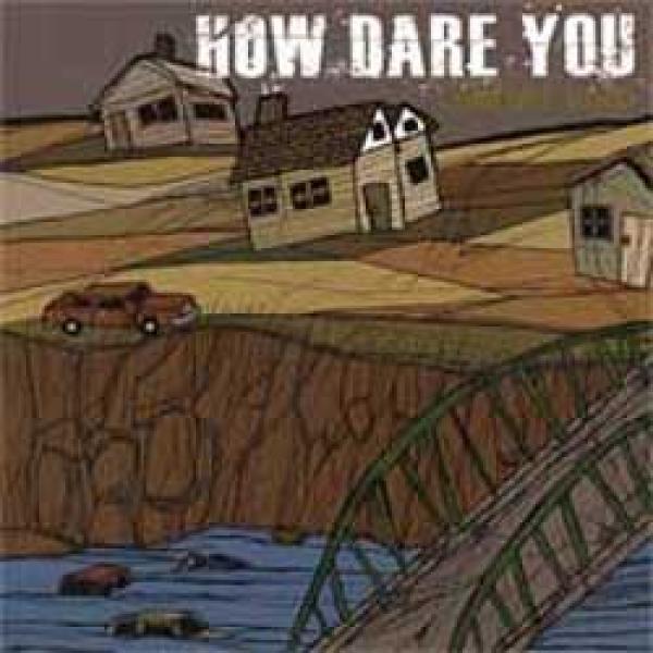 How Dare You – Comfort Road