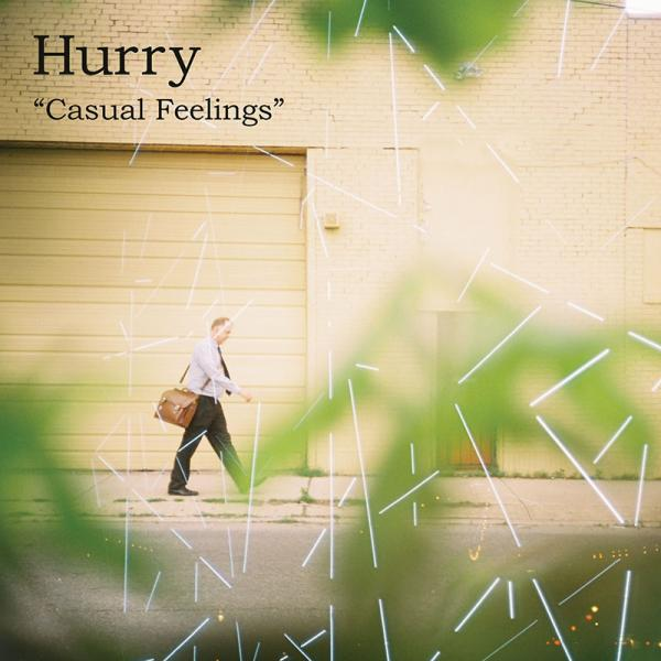 Hurry - Casual Feelings