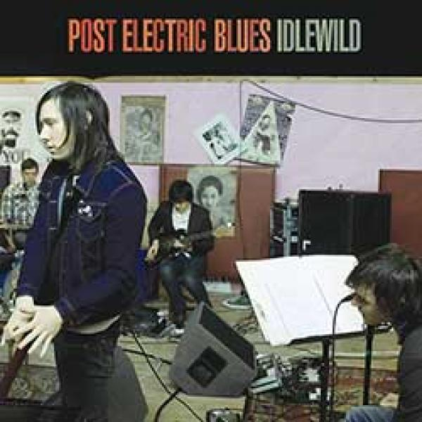 Idlewild – Post Electric Blues