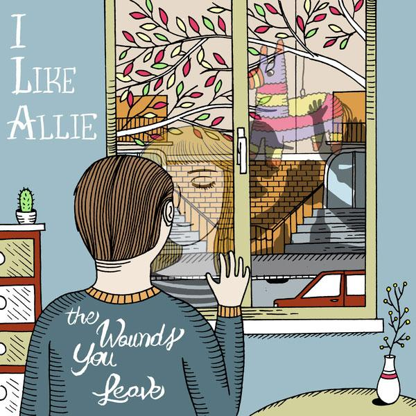 I Like Allie – The Wounds You Leave