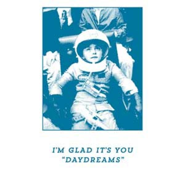I'm Glad It's You – Daydreams