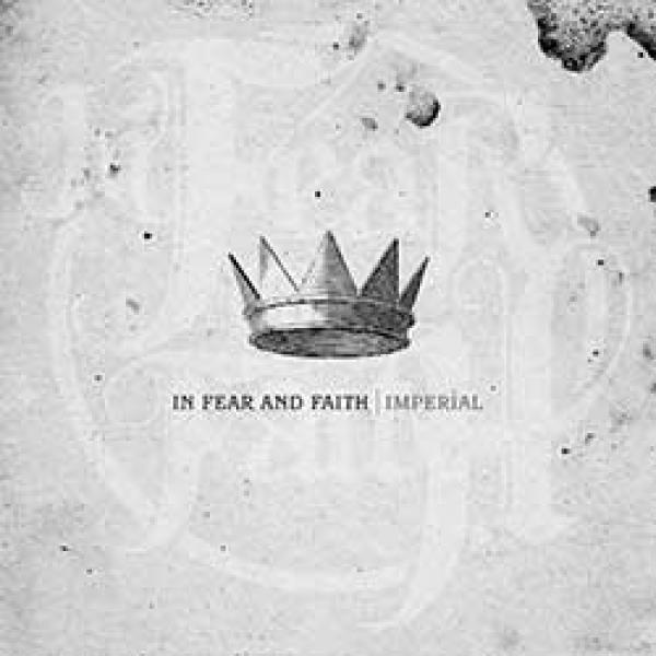 In Fear And Faith – Imperial