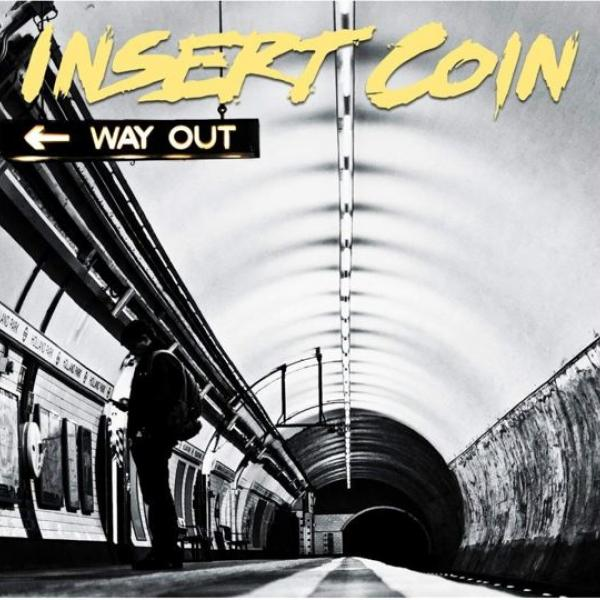 Insert Coin Way Out Punk Rock Theory