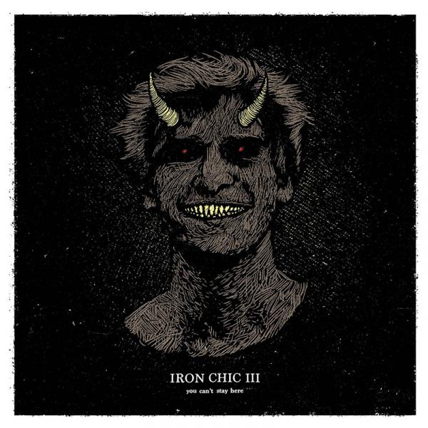 Iron Chic You Can't Stay Here