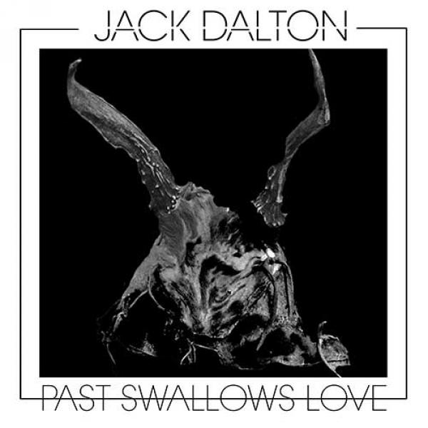 Jack Dalton – Past Swallows Love