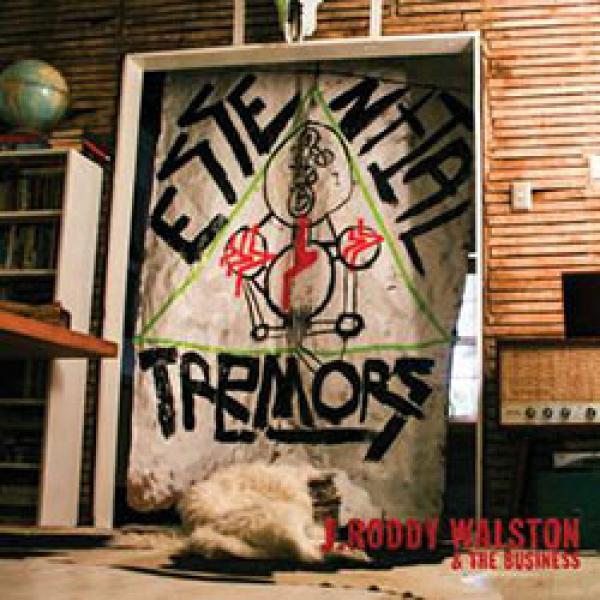 J. Roddy Walston & The Business – Essential Tremors