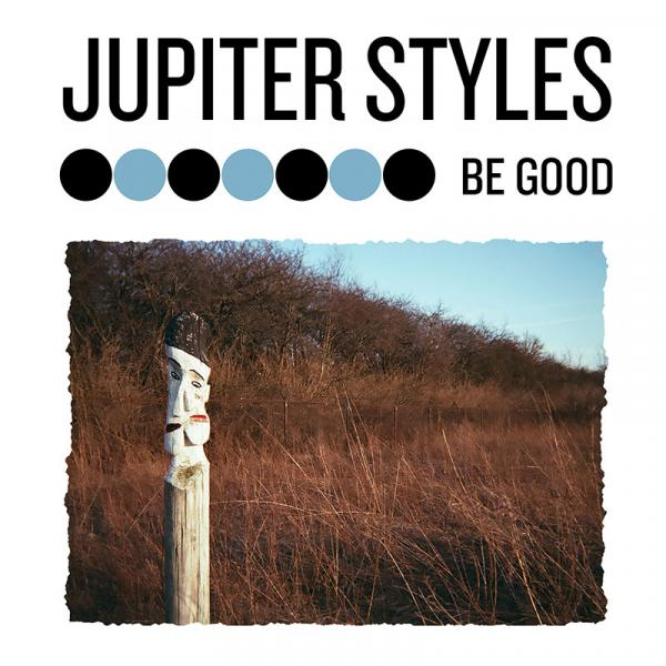 Jupiter Styles Be Good