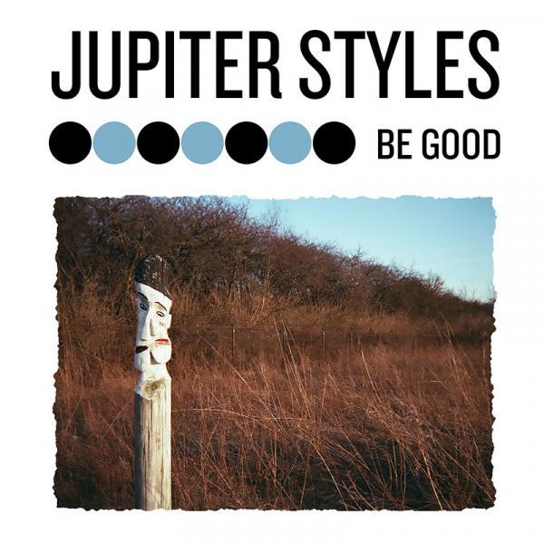 Jupiter Styles Be Good
