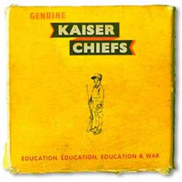 Kaiser Chiefs – Education, Education, Education & War