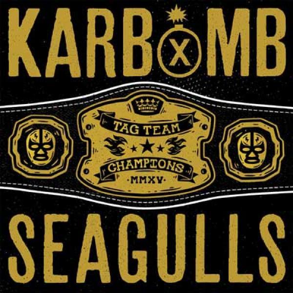 KarbomB / Seagulls split