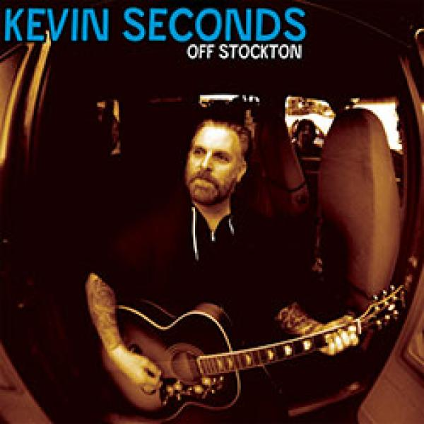 Kevin Seconds – Off Stockton