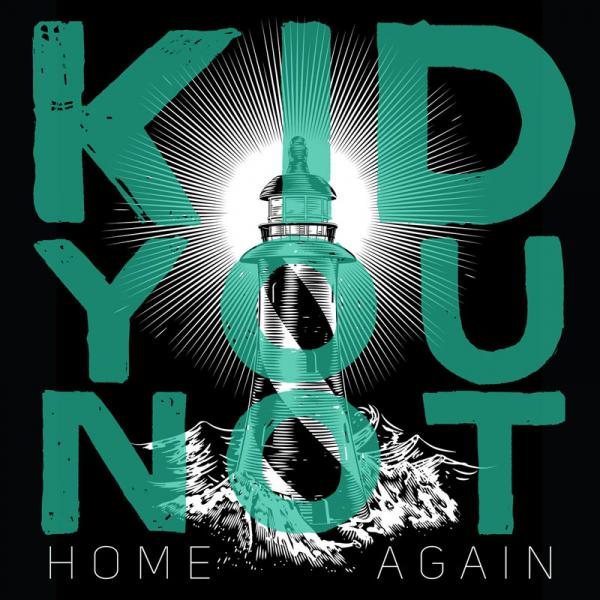 Kid You Not Home Again Punk Rock Theory