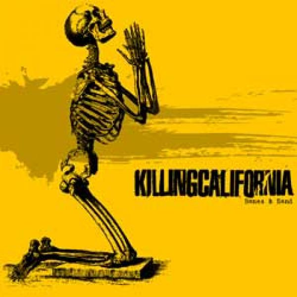 Killing California – Bones & Sand EP