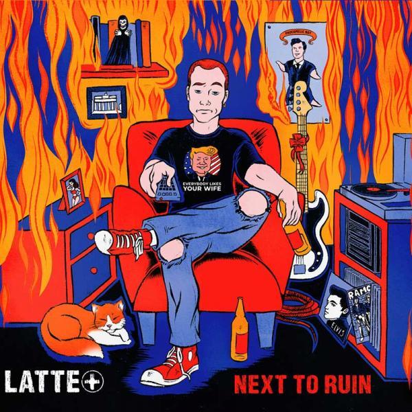 LATTE+ Next To Ruin Punk Rock Theory