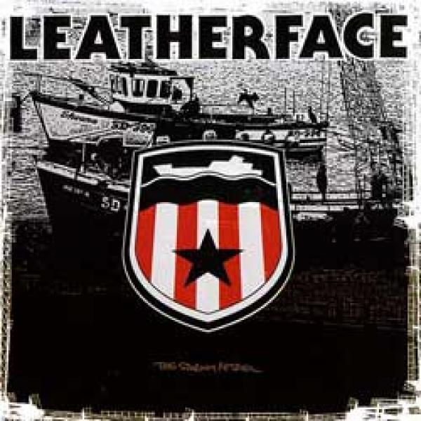 Leatherface – The Stormy Petrel