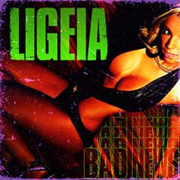 Ligeia – Bad News