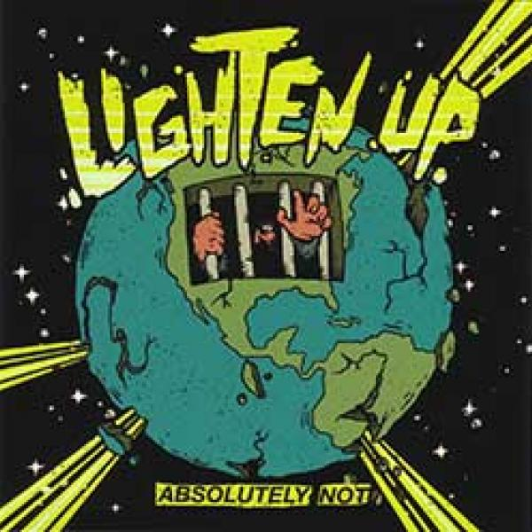 Lighten Up – Absolutely Not