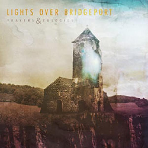 Lights Over Bridgeport – Prayers & Eulogies