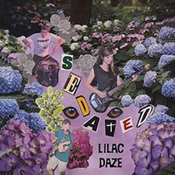 Lilac Daze – Sedated