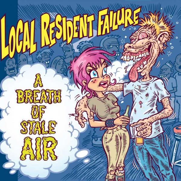 Local Resident Failure - A Breath Of Stale Air