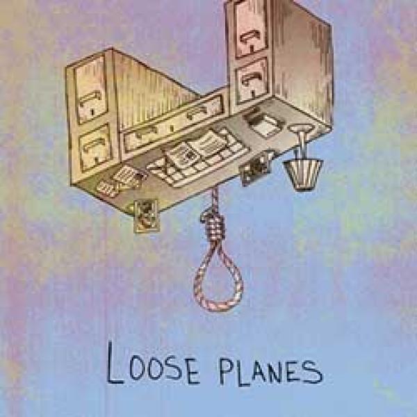Loose Planes – Loose Planes