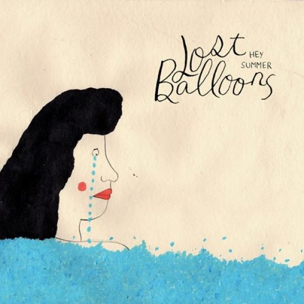 Lost Balloons - Hey Summer
