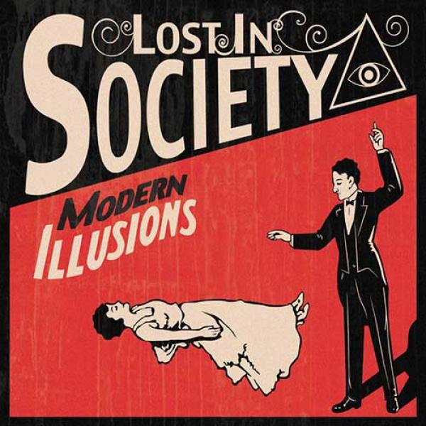 Lost In Society – Modern Illusions