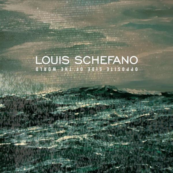 Louis Schefano – Opposite Side Of The World