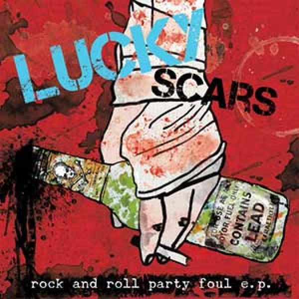 Lucky Scars – Rock And Roll Party Foul