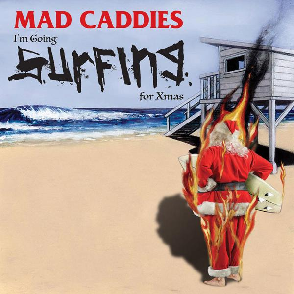 Mad Caddies stream new song 'I'm Going Surfing For Xmas'