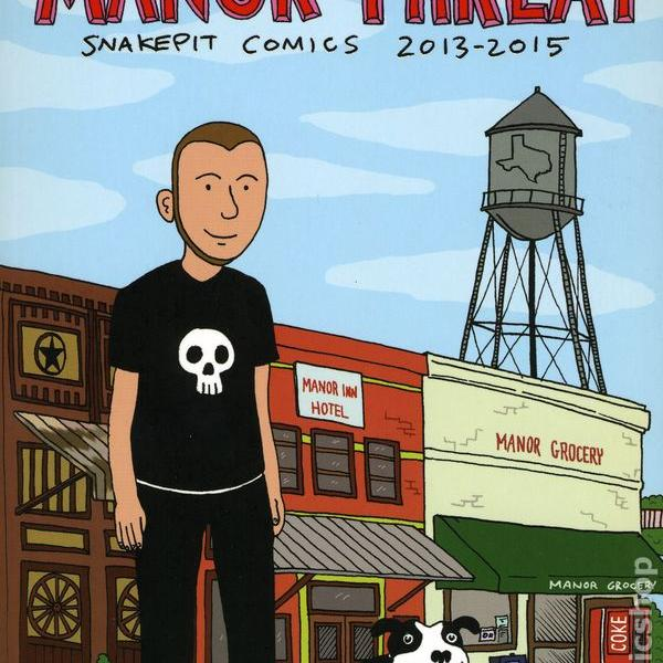 Manor Threat – Snakepit Comics 2013-2015