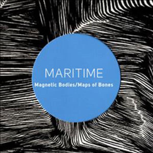 Maritime – Magnetic Cities/Maps Of Bones