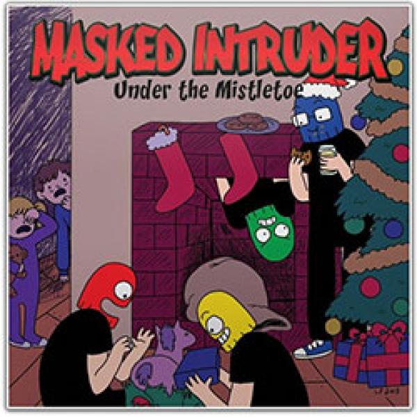Masked Intruder – Under The Mistletoe
