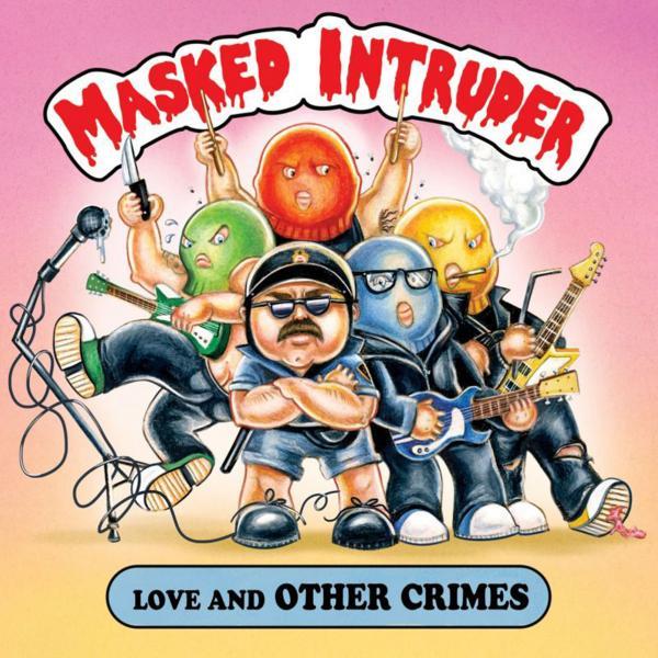 Masked Intruder - Love And Other Crimes