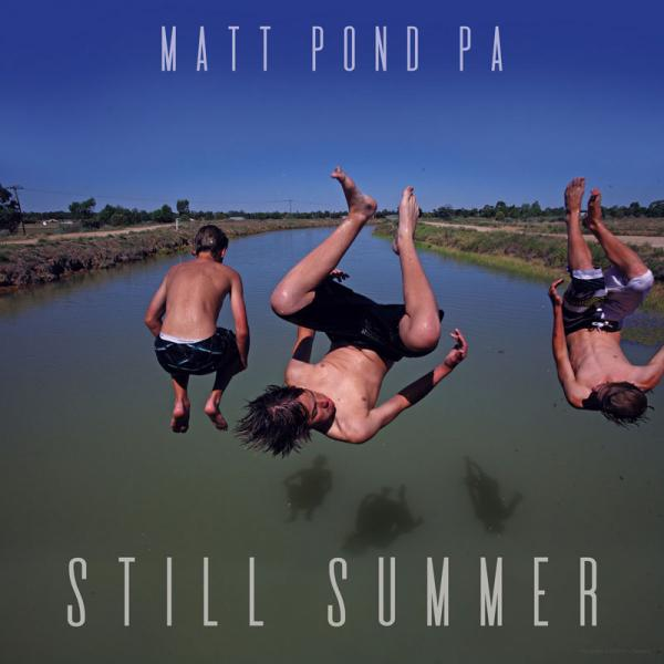 Matt Pond PA Still Summer