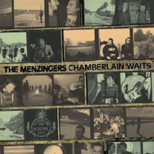 The Menzingers – Chamberlin Waits