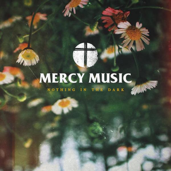 Mercy Music Nothing In The Dark Punk Rock Theory