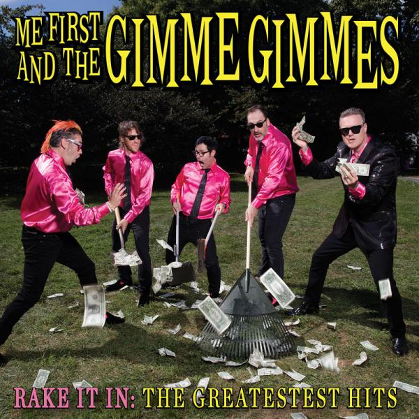 Me First And The Gimme Gimmes - Rake It In