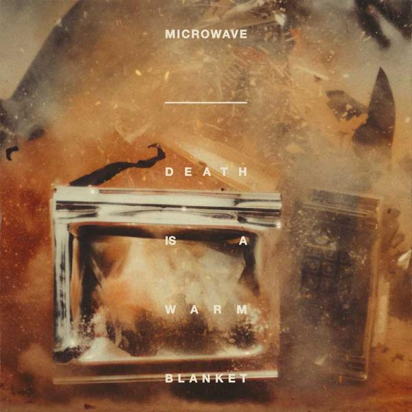 Microwave Death Is A Warm Blanket Punk Rock Theory