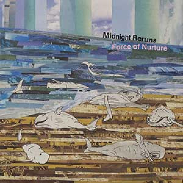 Midnight Reruns – Force Of Nurture