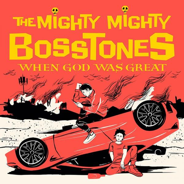 Mighty Mighty Bosstones When God Was Great Punk Rock Theory
