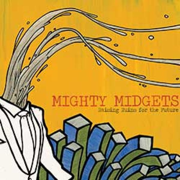 Mighty Midgets – Raising Ruins For The Future
