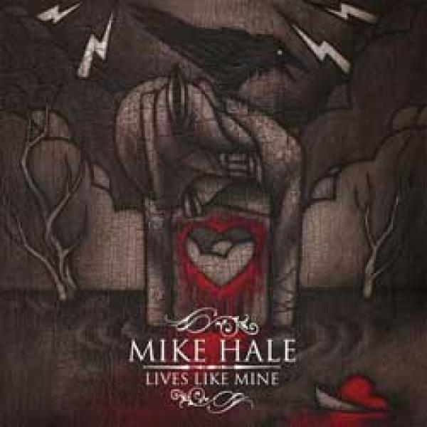 Mike Hale – Lives Like Mine
