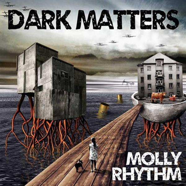 Molly Rhythm Dark Matters Punk Rock Theory