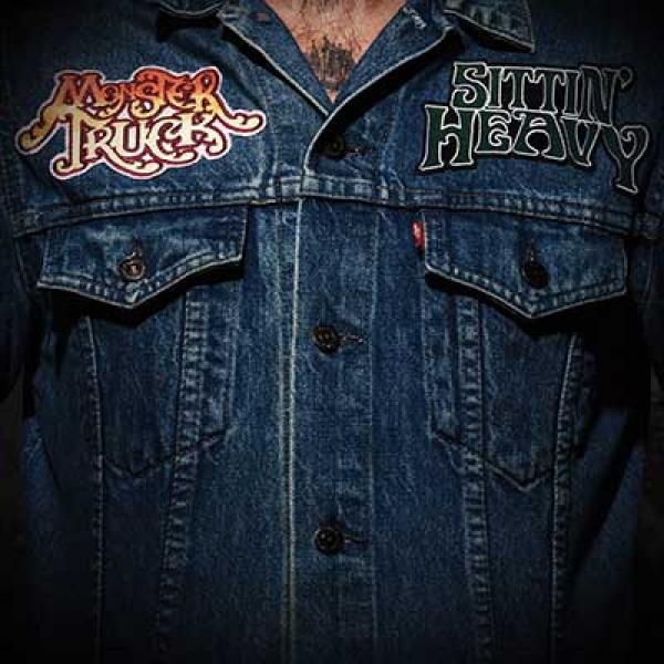 Monster Truck – Sittin' Heavy