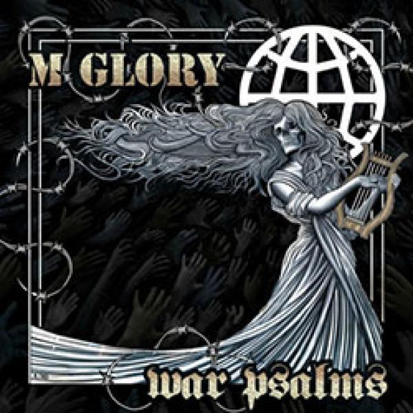 Morning Glory – War Psalms