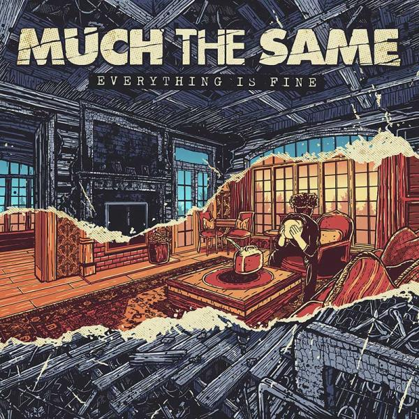 Much The Same Everything Is Fine Punk Rock Theory