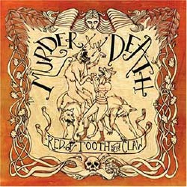 Murder By Death – Red Of Tooth And Claw