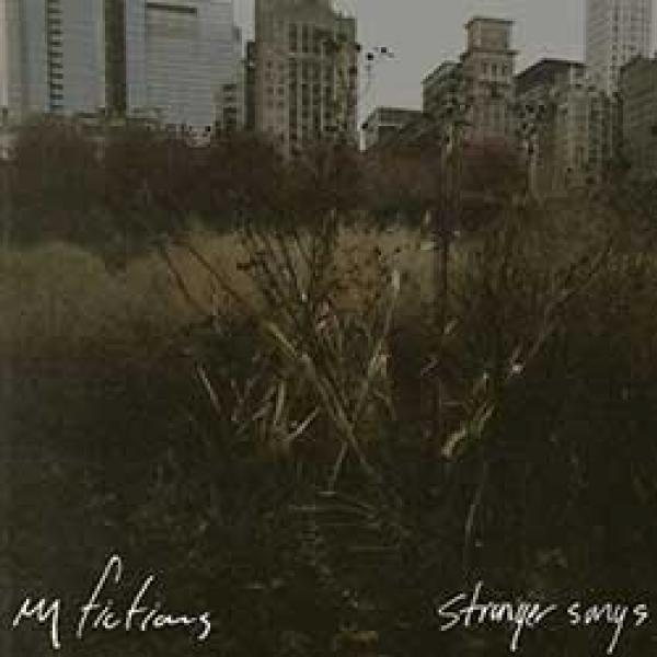 My Fictions – Stranger Songs